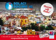 SOLACI-SOCIME 2018: Ciudad de México nos espera