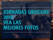 Jornadas Uruguay 2018: Vea las mejores imágenes