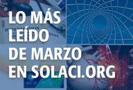 Lo más leído de Marzo en Solaci.org