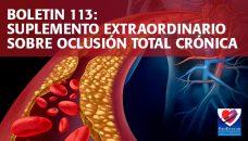 Boletín 113: Suplemento Extraordinario Oclusión Total Crónica
