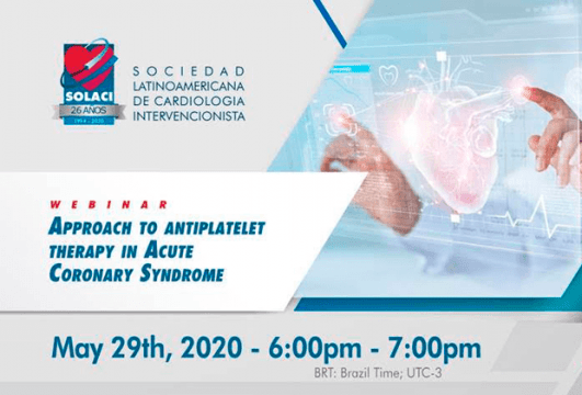 Webinar SOLACI - 29/05 - Approach to Antiplatelet Therapy in Acute Coronary Syndrome