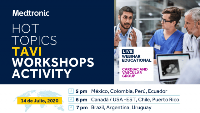 Hot Topics TAVI Workshops | Actividad de Medtronic y SOLACI