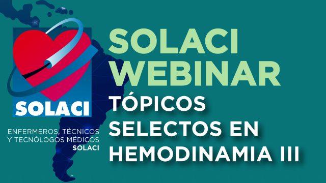 Webinar SOLACI - Tópicos Selectos en Hemodinamia III