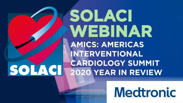 AMICS: Americas Interventional Cardiology Summit 2020 Year in Review