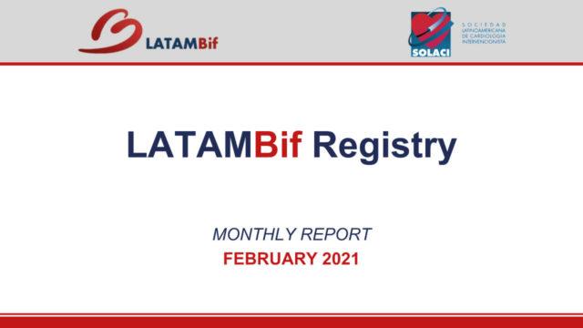 Reporte Mensual Febrero Registro LATAM Bif