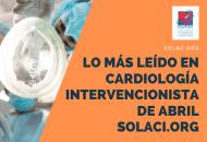 Lo Más Leído de abril en cardiología intervencionista